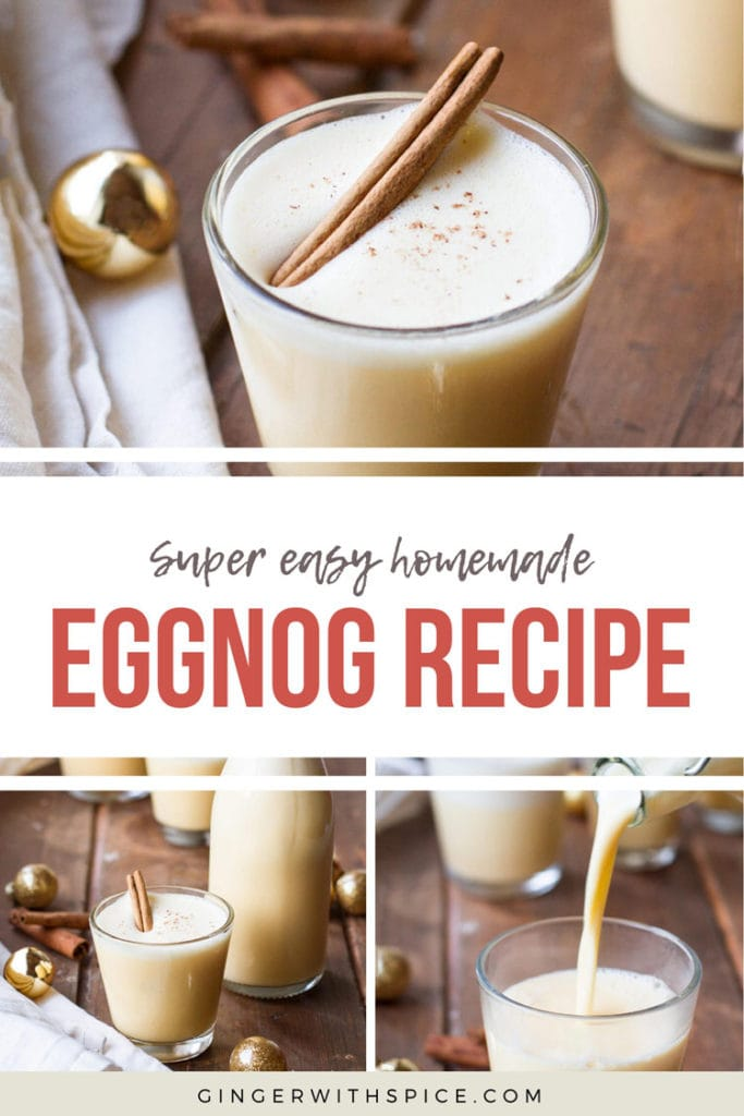 Homemade Eggnog Recipe Pinterest pin with text overlay and three photos.