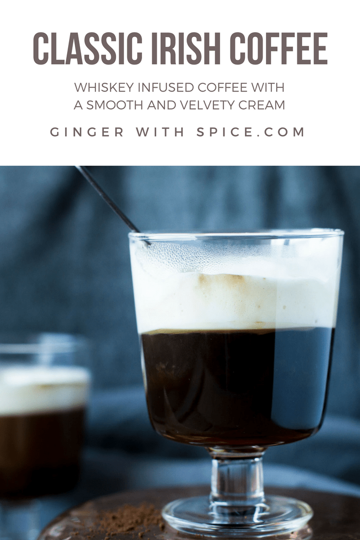 Classic Irish Coffee for St. Patrick's Day - Ginger with Spice