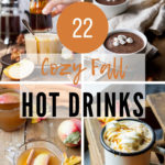 22 Cozy Hot Drinks for Fall Pinterest Pin 4.