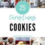 Pinterest pin with text overlay in turquoise and 6 out of 25 images of cookies.