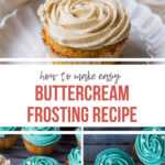 How to make buttercream frosting pinterest pin with text overlay.