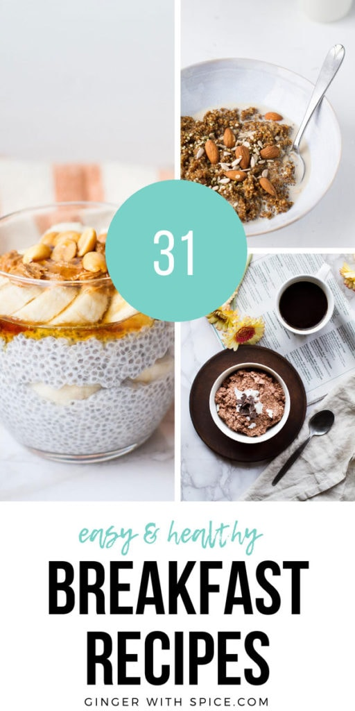 Pinterest pin with text overlay 31 Easy and Healthy Breakfast Ideas, with 3 images from post.