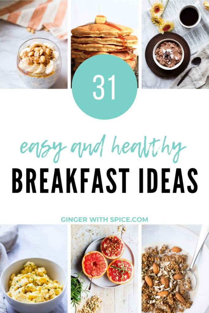 Pinterest pin with text overlay 31 Easy and Healthy Breakfast Ideas, 6 images from post.