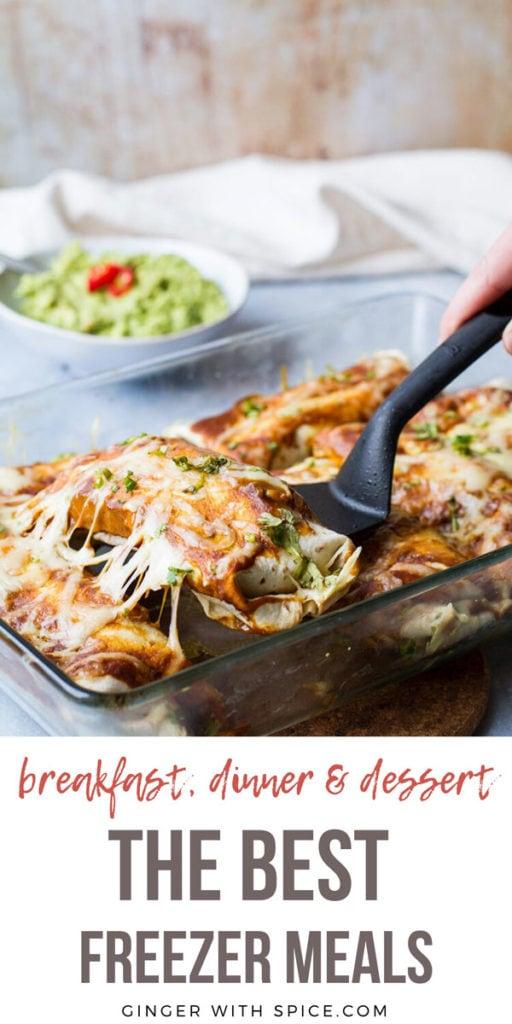 Beef enchiladas with text overlay: breakfast, dinner, dessert, the best freezer meals. Pinterest pin.