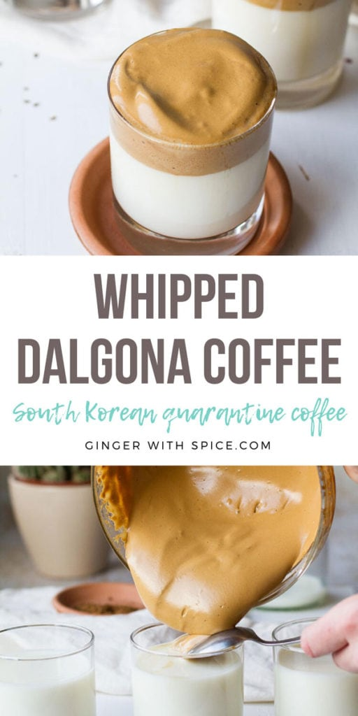 Two images from post and text overlay in the middle: Whipped Dalgona Coffee. Pinterest pin.