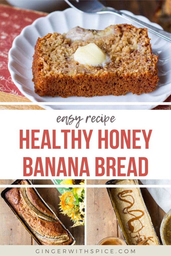 Three images from post and red text: Healthy Honey Banana Bread in the middle between two images. Pinterest pin.