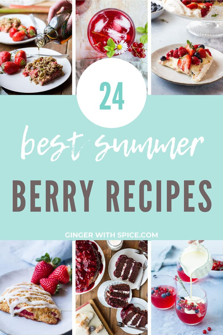 Pinterest pin with six small images and large turquoise box in the middle with text overlay: 24 best summer berry recipes.